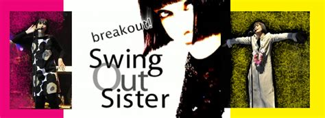 swing out sister tour dates concert fever 1 swing out sister breakout live in