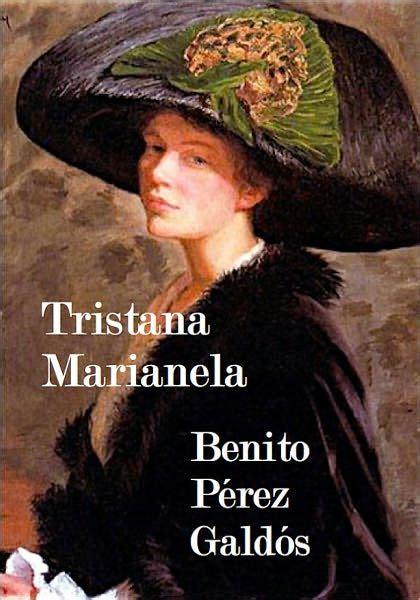 libro tristana nyrb classics tristana y marianela dos novelas by benito p 233 rez gald 243 s nook book ebook barnes noble 174