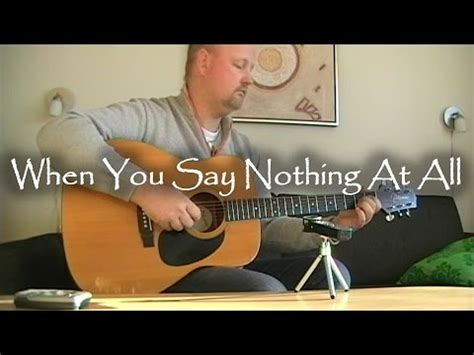 tutorial guitar when you say nothing at all full download fingerstyle tutorial when you say nothing