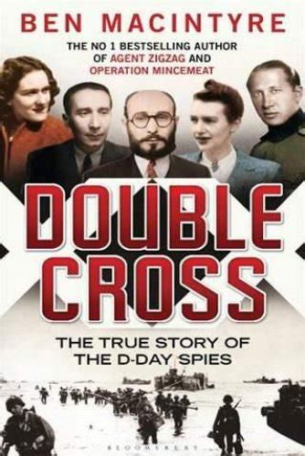 the true story day cross the true story of the d day spies