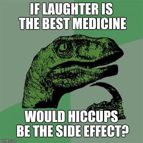 Medicine Meme - philosoraptor meme imgflip