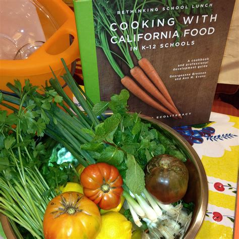 california food cooking with california food in k 12 schools ecoliteracy org