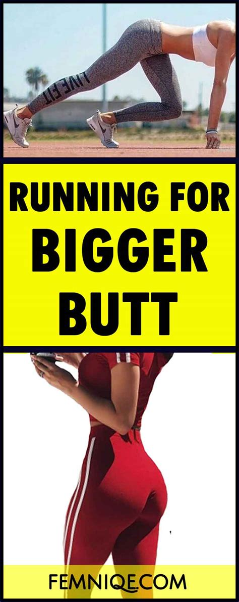 how to make your butt bigger does running make your butt bigger femniqe