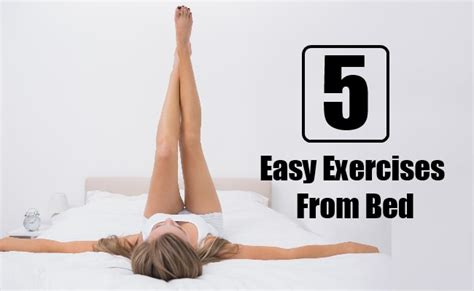 exercises to do in bed 5 easy exercises from bed bodybuilding estore