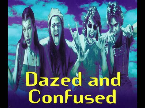 Dazed And Confused Wallpaper
