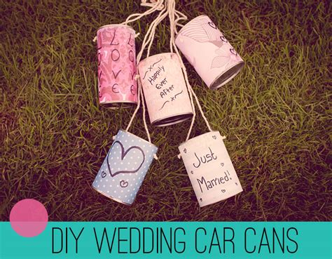 Wedding Car Cans wedding diy how to make your own wedding car cans