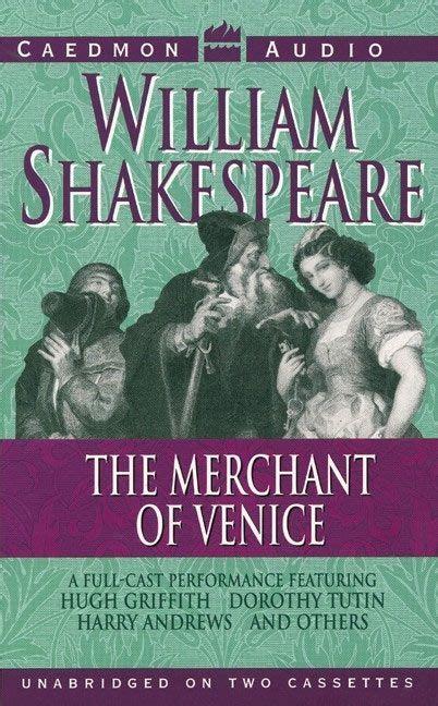 the merchant of venice book report the merchant of venice william shakespeare