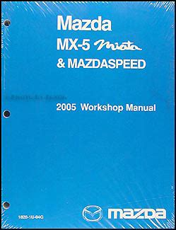 vehicle repair manual 2005 mazda mx 5 head up display 2005 mazda mx 5 miata repair shop manual original