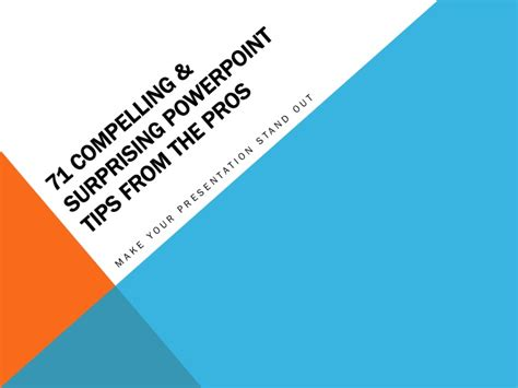 Tips From The Pros by 71 Compelling Surprising Powerpoint Tips From The Pros