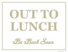 out of the office sign template free out to lunch back soon printable sign template free