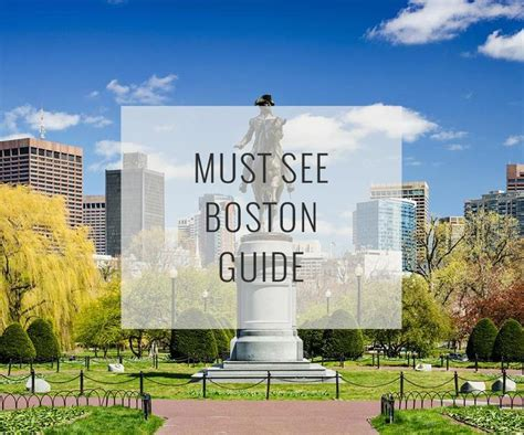 a customizable must see guide to top attractions in boston