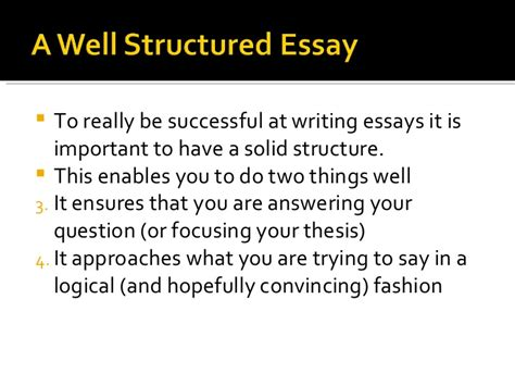 Structured Essay by A Well Structured Essay