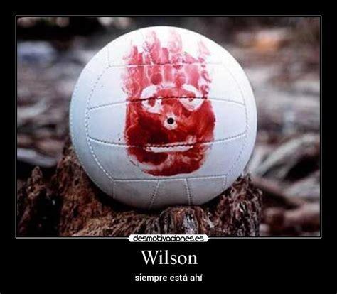 imagenes te quiero wilson im 225 genes y carteles de wilson pag 15 desmotivaciones
