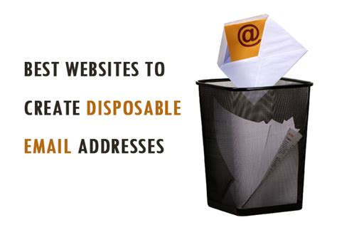 best disposable email top 10 best websites to create disposable email addresses