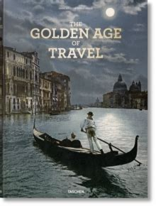the grand tour the 9783836549776 the grand tour the golden age of travel 9783836549776 hive co uk