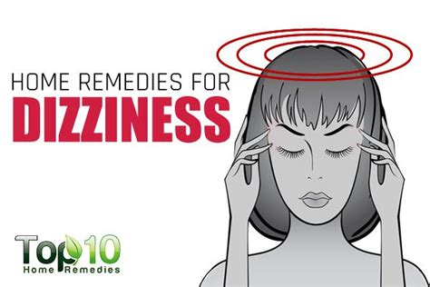 Dizziness Home Remedy Home Remedies For Dizziness Top 10 Home Remedies