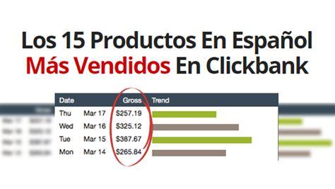 15 articulos catedra base 8437622352 los 15 productos en espa 241 ol m 225 s vendidos en clickbank
