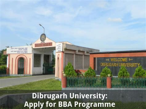 Dibrugarh Mba Part Time Result by Dibrugarh Offers Admissions For Bba Programmes