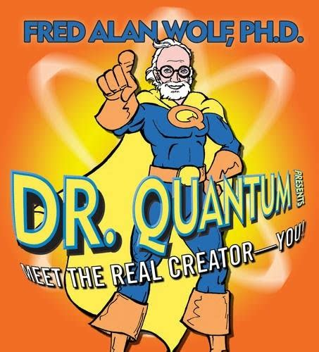 fred alan wolf phd the spiritual dimension of time travel fred alan wolf