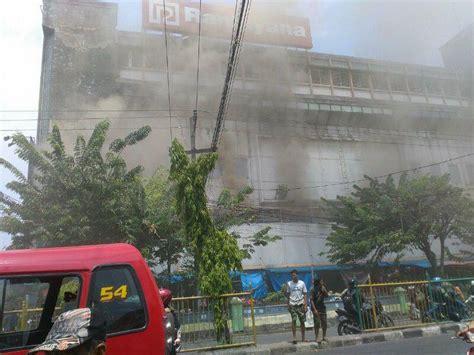 plaza ramayana aksara di medan terbakar okezone news