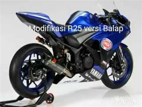 Yamaha R25 2017 modifikasi yamaha r25 2017 versi racing