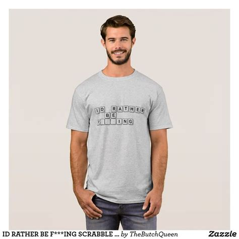I D Rather Be F Ing 122 best tshirts images on