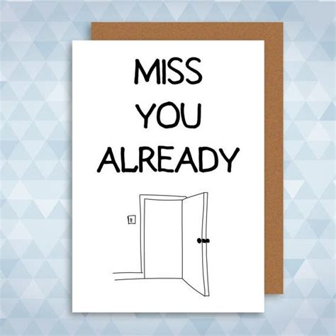 printable miss you quotes best 25 miss you already ideas on pinterest quotes for