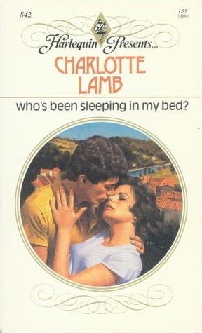who s been sleeping in my bed who s been sleeping in my bed by charlotte lamb reviews
