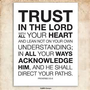 proverbs 3 5 6 trust in the lord with all your heart 8x10