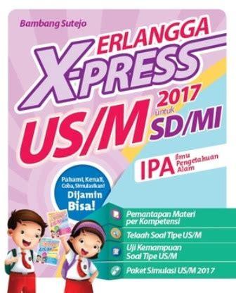 Korespondensi Bisnis Profesional Buku Erlangga buku erlangga x press us m sd mi 2017 ipa penulis bambang sutejo penerbit erlangga kategori toko