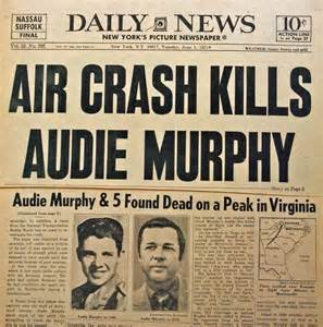 When Did Audie Murphy Died Audie Murphy The Dogface Soldier
