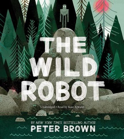 wild robot  peter brown read  kate atwater audiobook review audiofile magazine