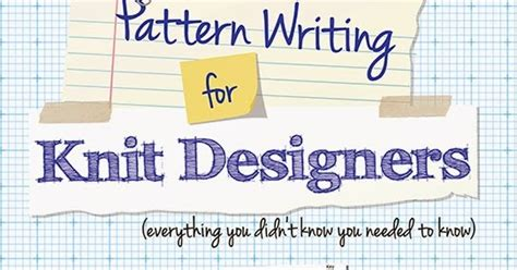 pattern writing for knit designers kate atherley knits a lot mainly socks new book