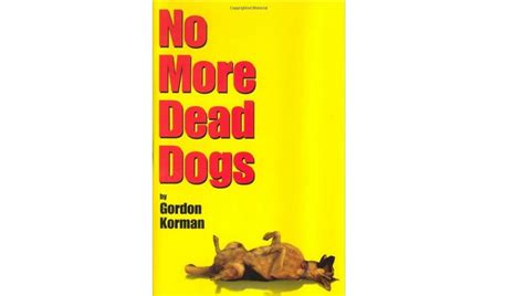 no more dead dogs 6 books every owner should read dogtime
