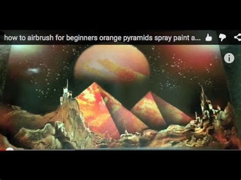 spray paint how to for beginners how to airbrush for beginners orange pyramids spray paint