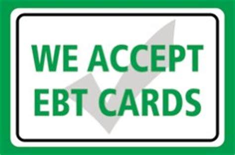 Ebt Retailer Help Desk by We Accept Ebt Cards Print Green Horizontal