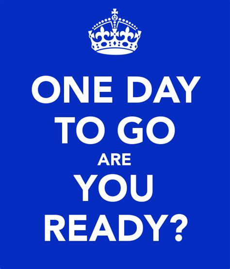 what to do for on day one day to go are you ready poster ed keep calm o matic