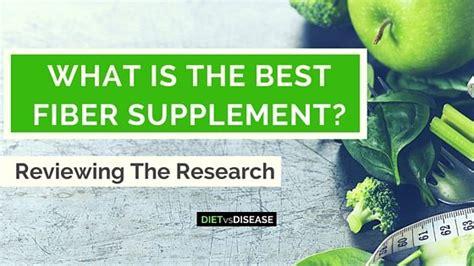 best fiber supplement what is the best fiber supplement splitting fact from fiction