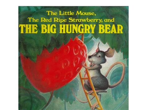 the and the mouse picture book the mouse the ripe strawberry and the big