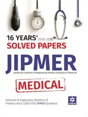 reference book for jipmer 16 years 2000 2015 solved papers jipmer