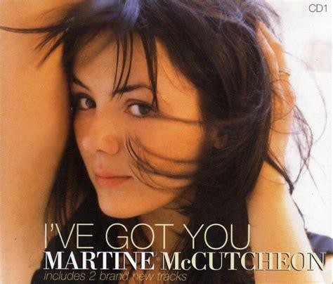 martine mccutcheon first song i ve got you