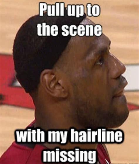 Receding Hairline Meme - 2 chaaaaaaainz the 50 meanest lebron james hairline