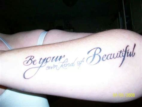 be your own kind of beautiful tattoo be your own of beautiful tattoos