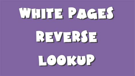 Reverses Lookup Whitepages Lookup