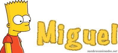im genes de piolin para imprimir gifs y fondos gifs animados del nombre miguel 0543