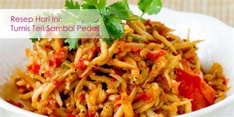 resep kentang goreng kfc mudah resep hari ini resep hari ini tumis ikan teri sambal pedas mantap info