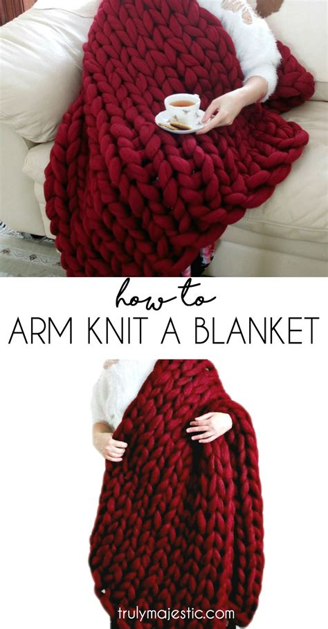 how do you knit a blanket how to arm knit a blanket