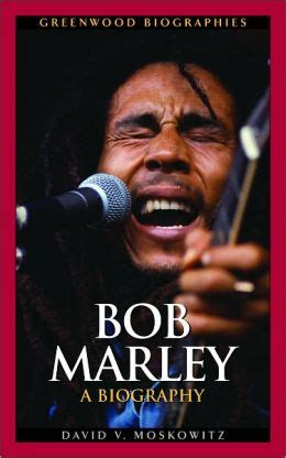 Bob Marley A Biography Greenwood Biographies Series By | bob marley a biography greenwood biographies series by