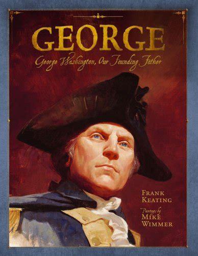 biography george washington founding father presidents day unit study sallieborrink com