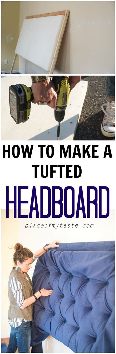 how to make your own tufted headboard tufted headboard how to make it own your own tutorial